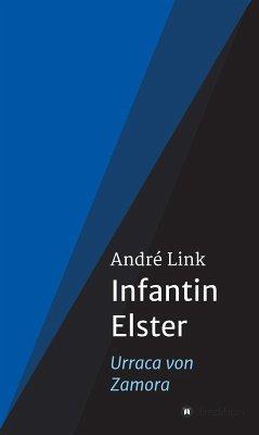 Infantin Elster (eBook, ePUB) - Link, André