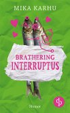 Brathering Interruptus (eBook, ePUB)