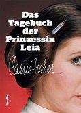 Das Tagebuch der Prinzessin Leia (eBook, ePUB)