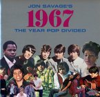 Jon Savage'S 1967-The Year Pop Divided