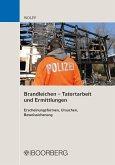 Brandleichen - Tatortarbeit und Ermittlungen (eBook, ePUB)