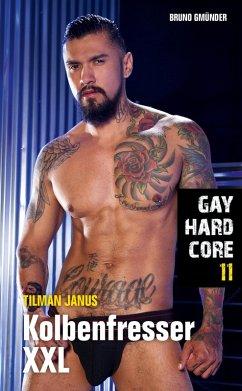 Gay Hardcore 11: Kolbenfresser XXL (eBook, ePUB) - Janus, Tilman