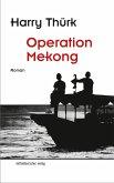 Operation Mekong (eBook, ePUB)