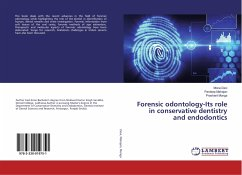 Forensic odontology-Its role in conservative dentistry and endodontics
