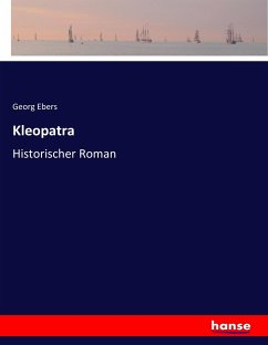 Kleopatra - Ebers, Georg