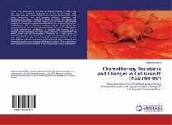 Chemotherapy Resistance and Changes in Cell Growth Characteristics