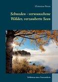 Schweden - verwunschene Wälder, verzauberte Seen