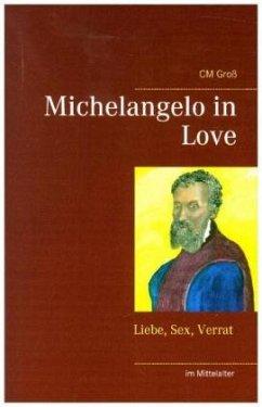 Michelangelo in Love
