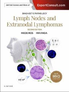 Diagnostic Pathology: Lymph Nodes and Spleen With Extranodal Lymphomas - Medeiros, L. Jeffrey; Miranda, Roberto N.