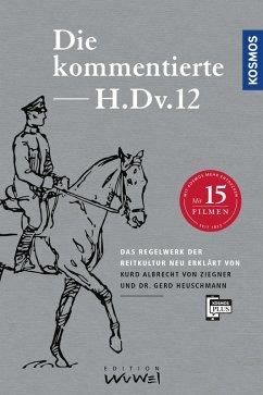 Die kommentierte H.DV.12 (eBook, ePUB) - Heuschmann, Gerd; Ziegner, Kurd Albrecht von