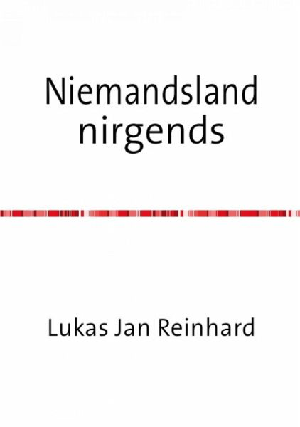 Niemandsland nirgends (eBook, ePUB) - Reinhard, Lukas Jan