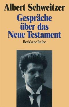 Gespräche über das Neue Testament (eBook, ePUB) - Schweitzer, Albert