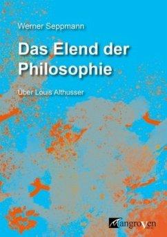 Das Elend der Philosophie - Seppmann, Werner