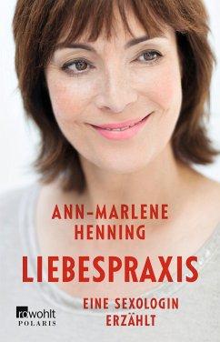 Liebespraxis - Henning, Ann-Marlene