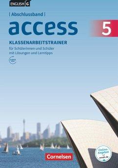 English G Access Abschlussband 5: 9. Schuljahr - Allgemeine Ausgabe - Klassenarbeitstrainer mit Audios und Lösungen online
