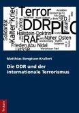 Die DDR und der internationale Terrorismus