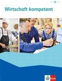 Wirtschaft kompetent. Schülerbuch
