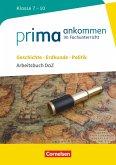 Prima ankommen Geschichte, Erdkunde, Politik: Klasse 7-10 - Arbeitsbuch DaZ mit Lösungen