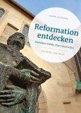 Reformation entdecken