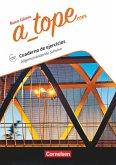 A_tope.com Allgemeinbildende Schulen. Arbeitsheft. Mit Audios online