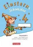 Einsterns Schwester 4. Schuljahr - Sprache und Lesen - Themenheft 4