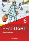 English G Headlight Band 6: 10. Schuljahr - Allgemeine Ausgabe - Wordmaster mit Lösungen