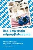 Das bayerische Schnupftabakbuch