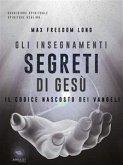Gli insegnamenti segreti di Gesù (eBook, ePUB)