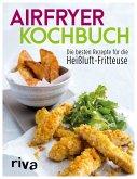 Airfryer-Kochbuch (eBook, PDF)