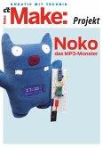 Make: Noko, das MP3-Monster (eBook, PDF)