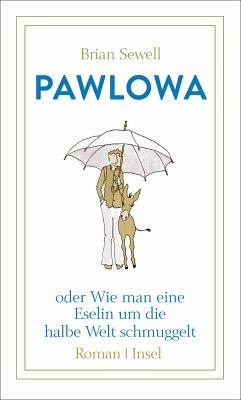 Pawlowa (eBook, ePUB) - Sewell, Brian