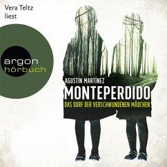 Monteperdido - Das Dorf der verschwundenen Mädchen (Autorisierte Lesefassung) (MP3-Download) - Martínez, Agustín