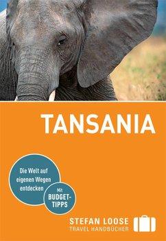 Stefan Loose Reiseführer Tansania (eBook, ePUB) - Kaube, Kurt; Eiletz-Kaube, Daniela