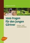 1000 Fragen für den jungen Gärtner. Garten- und Landschaftsbau (eBook, PDF)