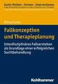 Fallkonzeption und Therapieplanung (eBook, ePUB)