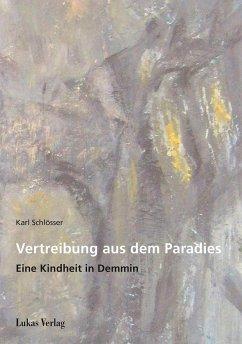 Vertreibung aus dem Paradies (eBook, PDF) - Schlösser, Karl