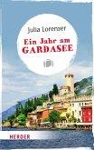 Ein Jahr am Gardasee (eBook, ePUB)