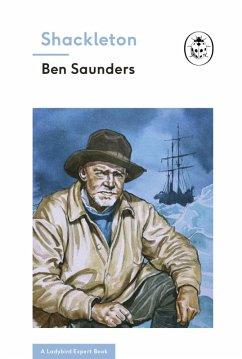 Shackleton (A Ladybird Expert Book) (eBook, ePUB)