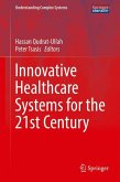 Innovative Healthcare Systems for the 21st Century