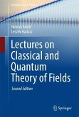 Lectures on Classical and Quantum Theory of Fields