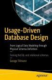 Usage-Driven Database Design
