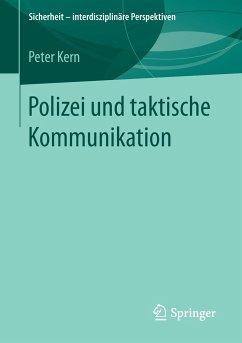 Polizei und taktische Kommunikation - Kern, Peter