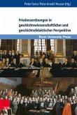 Friedensordnungen in geschichtswissenschaftlicher und geschichtsdidaktischer Perspektive (eBook, PDF)
