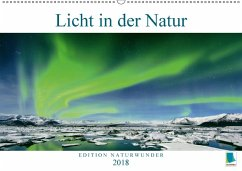 9783665731359 - CALVENDO: Edition Naturwunder: Licht in der Natur (Wandkalender 2018 DIN A2 quer) - Livre
