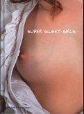 Super Sweet Girls