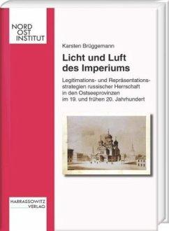 Licht und Luft des Imperiums - Brüggemann, Karsten