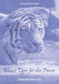 Blauer Tiger für die Poesie