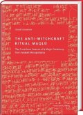 The Anti-Witchcraft Ritual Maqlû