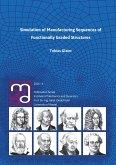 Schriftenreihe Fachgebiet Baumechanik / Baudynamik / Simulation of Manufacturing Sequences of Functionally Graded Structures (eBook, PDF)
