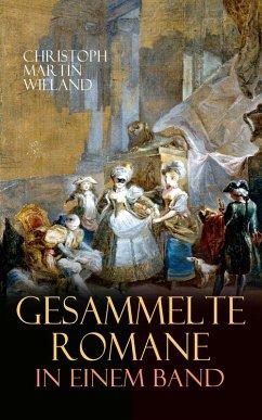 Sämtliche Romane in einem Band (eBook, ePUB) - Wieland, Christoph Martin